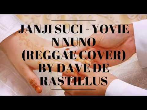 Janji Suci - Reggae Cover By Dave De Rastillus