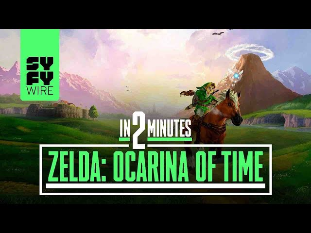 The Legend Of Zelda: Ocarina Of Time In 2 Minutes | SYFY WIRE