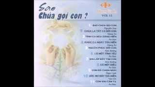 Album Gia Ân Vol  12   Sao Chúa gọi con [Full HD]