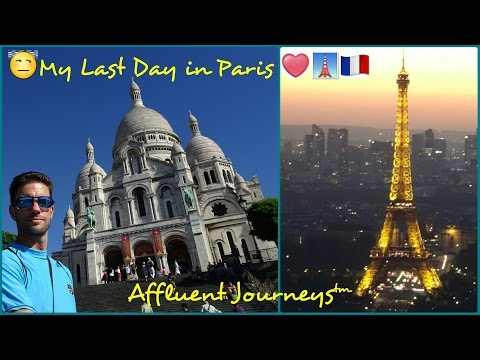 My Last Day in Paris..Mais Non! Sacre Coeur, Montmarte, Montparnasse Tower