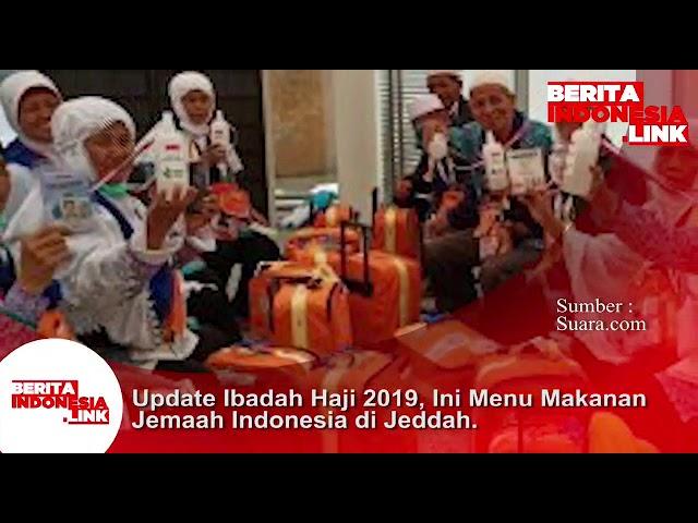 Update Ibadah Haji 2019, inilah menu makanan Jemaah Indonesia di Jeddah.