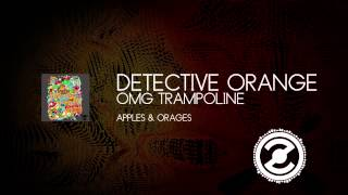 Detective Orange - OMG Trampoline