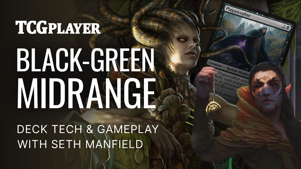 Black-Green Midrange in Standard (Videos) by Seth Manfield - Magic