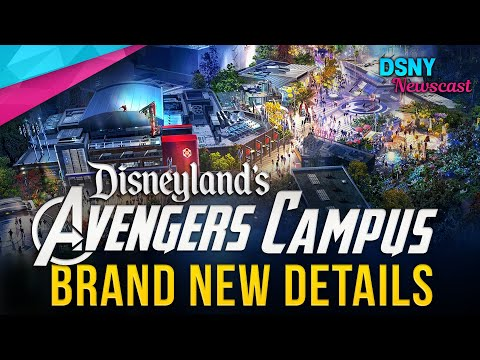 BRAND NEW DETAILS For AVENGERS CAMPUS Coming To Disneyland Resort - Disney News - 3/19/20