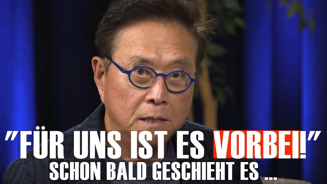 """""""Für Uns Ist Es Bald Vorbei"""" (Robert Kiyosaki)"""