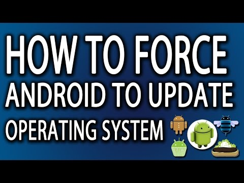 How To Force Android To Update Operating System