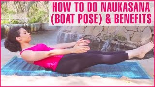 How To Do NAVASANA (BOAT POSE YOGA) & Its Benefits