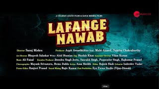 "Official Trailer of Movie "" Lafange Nawaab"""
