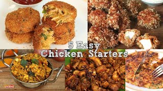 5 Easy Chicken Starters | Indian Non-Veg Recipes | Ventuno Home Cooking