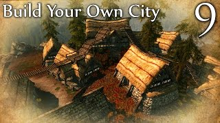 Skyrim Mods: Build Your Own City - Part 9