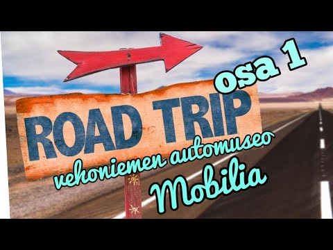 Road Trip part 1 espoo-tampere konnevesi vehoniemen automuseoavk mobilia