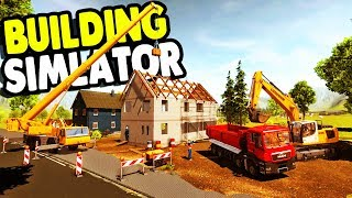 ULTIMATE BUILDING SIMULATOR & FULL CREW | Construction Simulator 2015 Multiplayer Gameplay