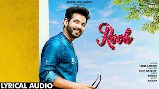 Rooh Lyrical Audio Vicky Kaushik New Song 2019 White Hill Music