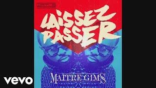 Maître Gims - Laissez passer (pilule bleue) [audio]