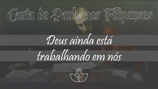 Deus ainda está trabalhando em nós - Pr. Clélio Simões - 23/08/2020 (Noite)