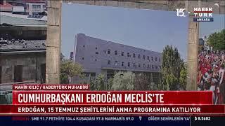 CANLI - Cumhurbaşkanı Erdoğan, TBMMde 15 Temmuz Şehitlerini Anma Programına katılıyor.