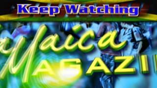 Keep Watching Jamaica Magazine