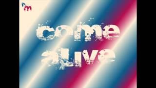 Mattz - Come Alive