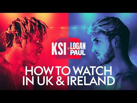 HOW TO WATCH KSI V LOGAN PAUL 2 IN THE UK & IRELAND! 📱