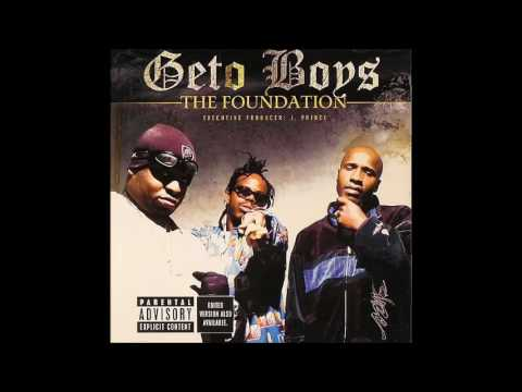 2005 - Geto Boys - The Foundation full album