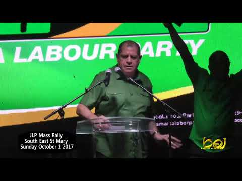 AUDLEY SHAW Speaking At JLP Mass Rally - South East St Mary   Tuesday October 3 2017