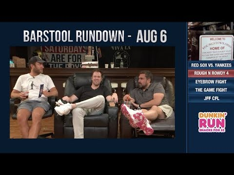 Barstool Rundown - August 6, 2018