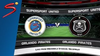 Absa Premiership Classic: SuperSport United vs Orlando Pirates