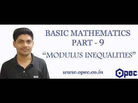 BASIC MATHEMATICS PART - 9 (MODULUS INEQUALITY)
