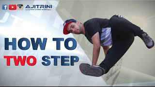 How to Breakdance | 2 Steps | Footwork tutorials