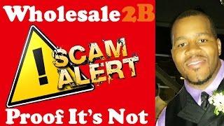 Wholesale2b Review - Is Wholesale2b.com a Scam ?