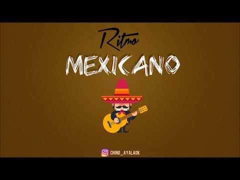 Ritmo Mexicano ✘ DJ CHINO