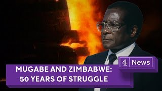 Mugabe and Zimbabwe: 50 years of struggle