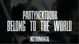 Download PARTYNEXTDOOR Type Beat - Belong To The World feat. Drake