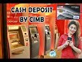 How To Deposit Cash to Our Visa Card By CIMB Deposit Machine | Felmo Cash