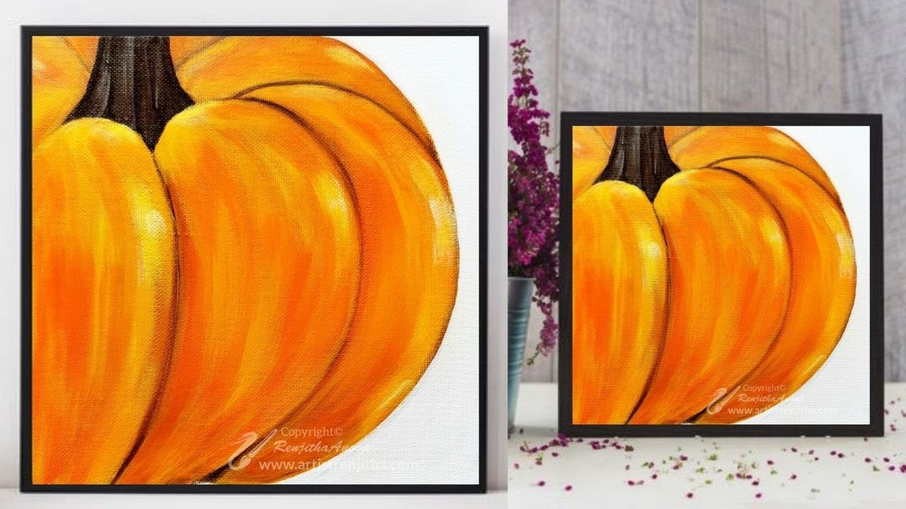 Acrylic Painting On Canvas For Beginners Pumpkin Autumn Painting Ideas Step By Step Demo Art Youtube
