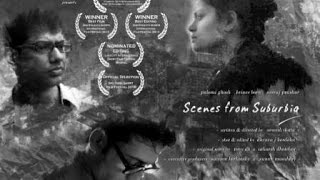 Scenes from Suburbia | Short Film | By Sowrik Datta - An award winning short film