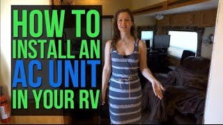 RV Renovations: Install an AC unit in your roof