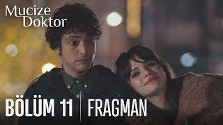 Mucize Doktor 11. Bölüm Fragmanı