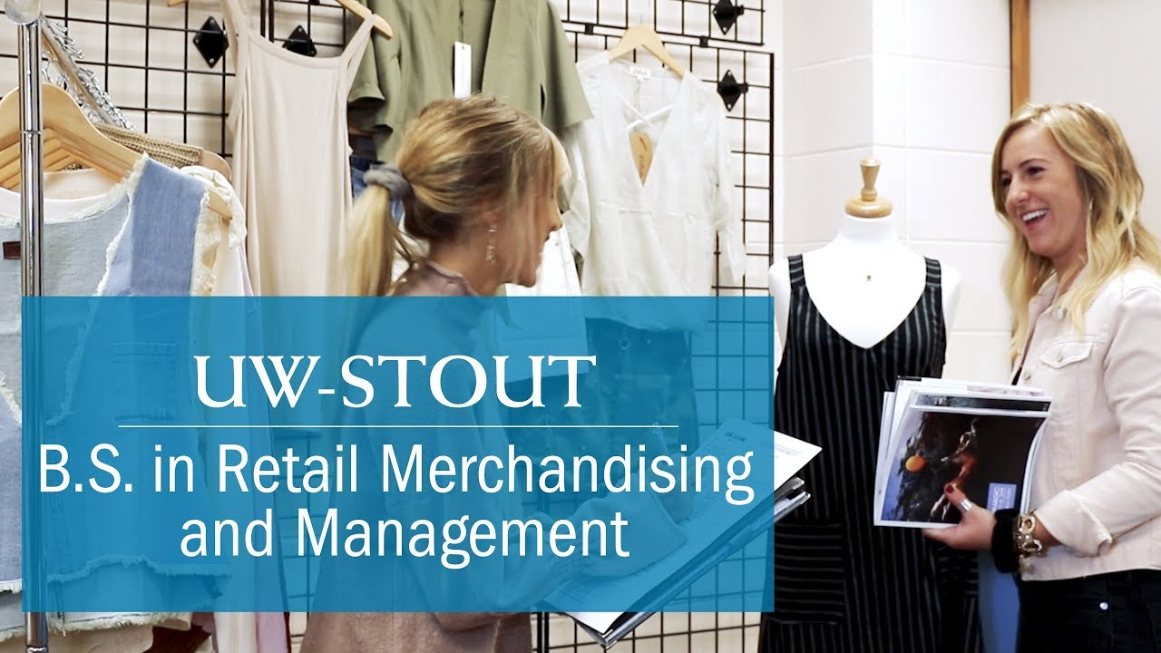 Uw Stout B S Retail Merchandising And Management Youtube