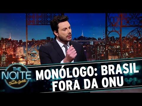 Monólogo: Brasil fora da ONU | The Noite (20/03/17)