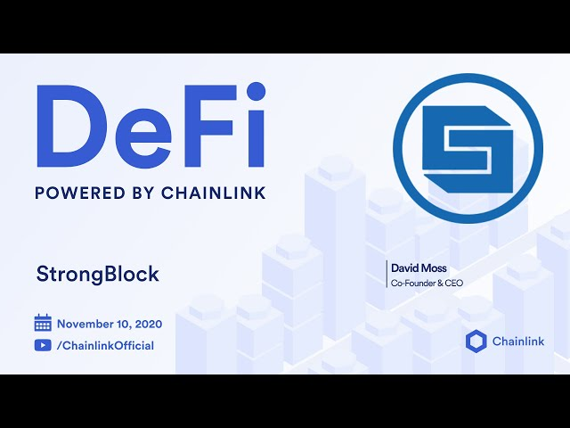 StrongBlock and Chainlink Live Q&A: Decentralized Oracles Powering Blockchain Node Networks