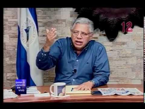 Canal 12: George Lazo en Danilo Lacayo en Vivo. Día: 25 de Agosto 2017