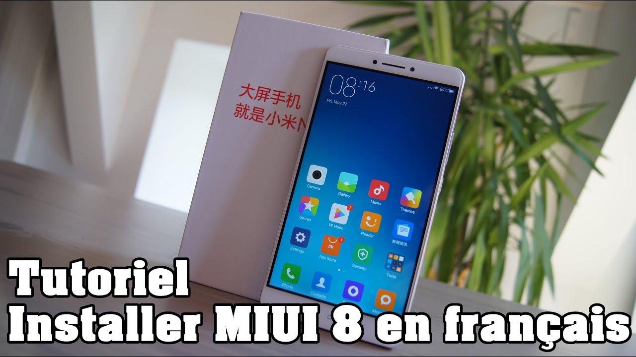 Tutoriel installer MIUI 8 en Français – Xiaomi-France