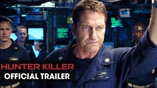 Hunter Killer (2018 Movie) Official Trailer - Gerard Butler, Gary Oldman, Common