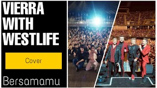 Download Vierra - bersamamu with westlife - close
