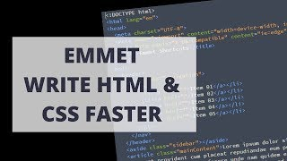 Write Faster HTML and CSS with Emmet