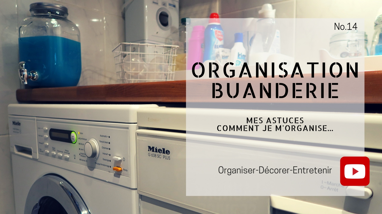 L Organisation De Ma Buanderie Youtube