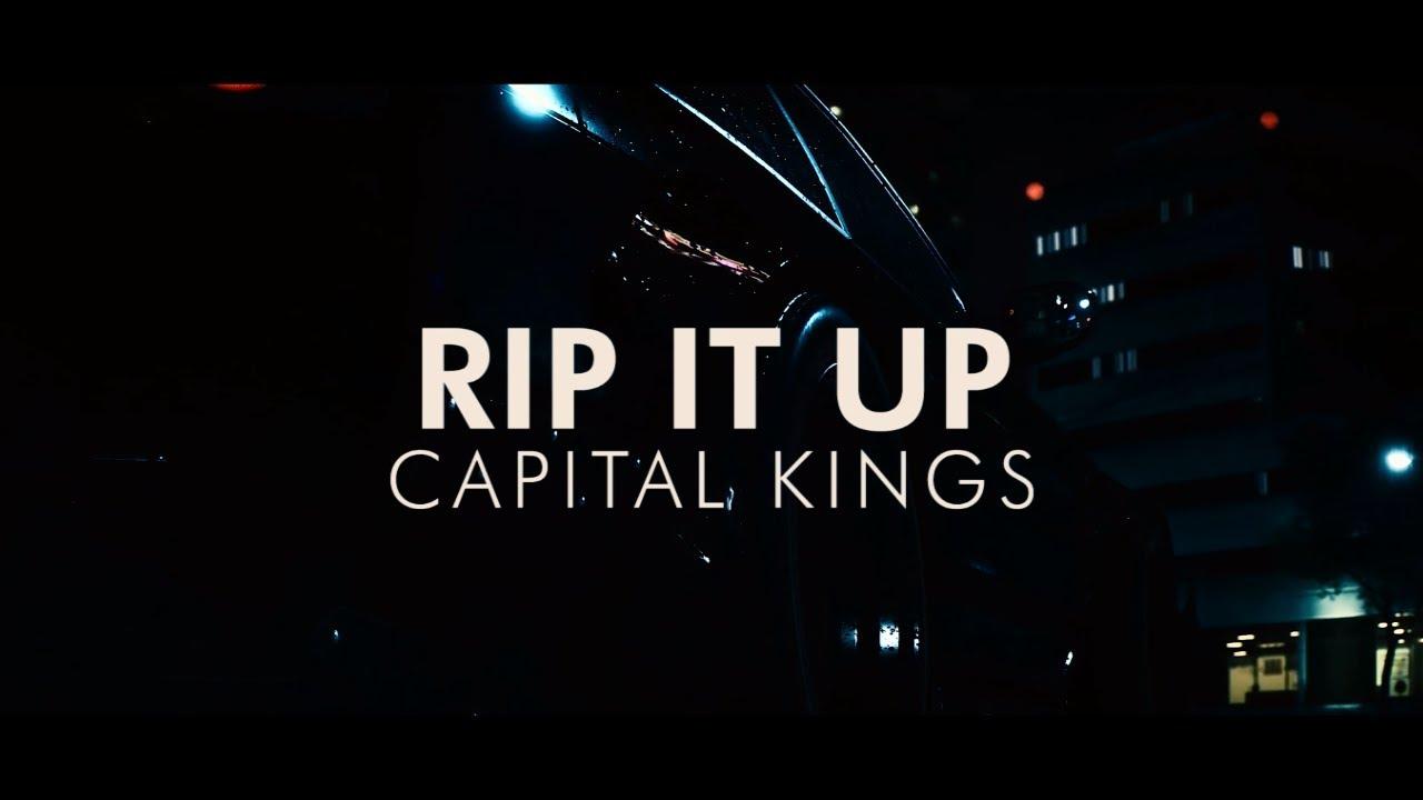 Capital Kings - Rip It Up (feat. Aaron Cole) (Video Lyrics ...