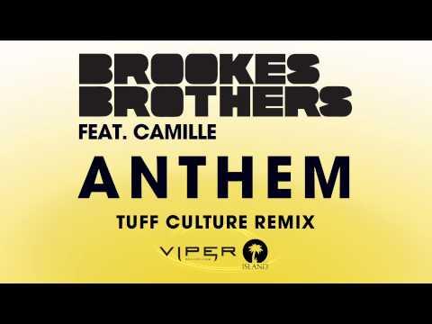 Brookes Brothers - Anthem (Tuff Culture Remix)