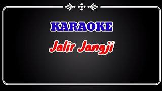 Download Mp3 Jalir Jangji Tanpa Vokal